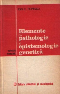 Elemente de psihologie si epistemologie genetica