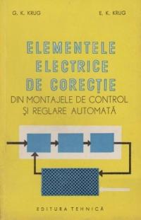 Elementele electrice de corectie din montajele de control si reglare automata