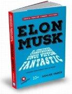 Elon Musk si misiunea construirii unui viitor fantastic. Poveste fondatorului Tesla si Spacex. Editia pentru tinerii cititori