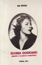 Elvira Godeanu - Regina a Teatrului romanesc