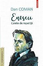 Enescu. Caiete de repetiții