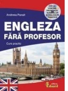 Engleza fara profesor. Curs practic cu CD.