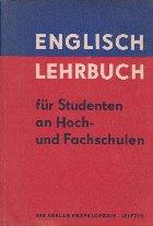 Englisch Lehrbuch fur Studenten an Hoch- und Fachschulen