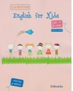 English for kids. Caiet de lucru pentru clasa pregatitoare (editie color - 2015)