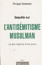 Enquete sur l antisemitisme musulman de ses origines a nos jours
