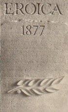 Eroica 1877 - Antologie