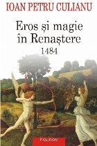 Eros şi magie în Renaştere. 1484 (ediţia 2015)