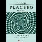 Tu esti Placebo - Meditatia 2: Cum sa schimbi o credinta si o perceptie (Audiobook)
