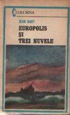 Europolis si trei nuvele