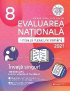 Evaluarea Nationala 2021. Limba si literatura romana. Invata singur! Teme de lucru pentru Evaluarea nationala. Clasa a VIII-a