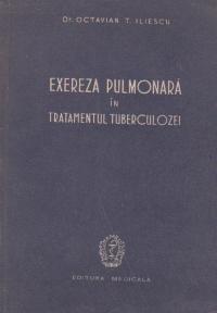 Exereza pulmonara in tratamentul tuberculozei