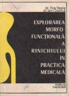 Explorarea morfo-functionala a rinichiului in practica medicala