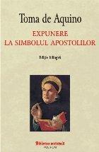 Expunere la simbolul apostolilor (editie bilingvă)