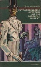 Extraordinarele aventuri ale lui Rodolphe Durant - Gangsterul. Politicianul