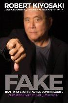 Fake: Bani, profesori si active contrafacute