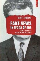 Fake news în Epoca de Aur. Amintiri și povestiri despre cenzura comunistă