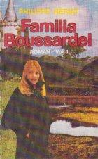 Familia Boussardel Volumul