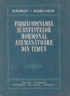 Farmacodinamia substantelor hormonal asemanatoare din timus