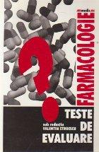 Farmacologie - Teste de evaluare (V. Stroescu)