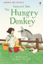 Farmyard Tales The Hungry Donkey