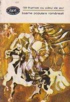 Fat-Frumos cu parul de aur. Basme populare romanesti, Volumul al II-lea