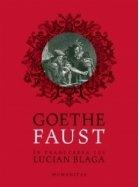 Faust. In traducerea lui Lucian Blaga