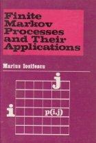 Finite Markov Processes and Their Applications (Lanturi Markov finite si aplicatii / limba engleza)