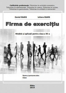 Firma de exercitiu. Modele si aplicatii pentru clasa a XII-a
