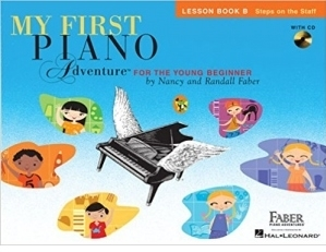 My First Piano Adventure for the Young Beginner. Lesson Book B: Steps on the Staff, with CD and Online Audio