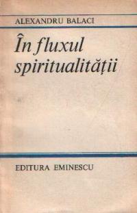 In fluxul spiritualitatii