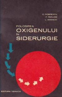 Folosirea oxigenului in siderurgie