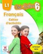 FRANCAIS. Cahier d'activites. L1. Clasa a VI-a
