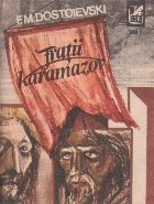 Fratii Karamazov, Volumul I