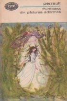 Frumoasa din padurea adormita - Povesti. Memorii
