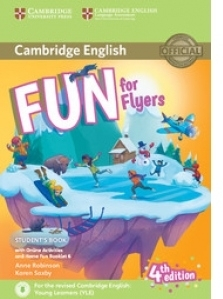 Fun for Flyers Student s Book with Online Activities with Audio and Home Fun Booklet 6 ( 4 th edition )