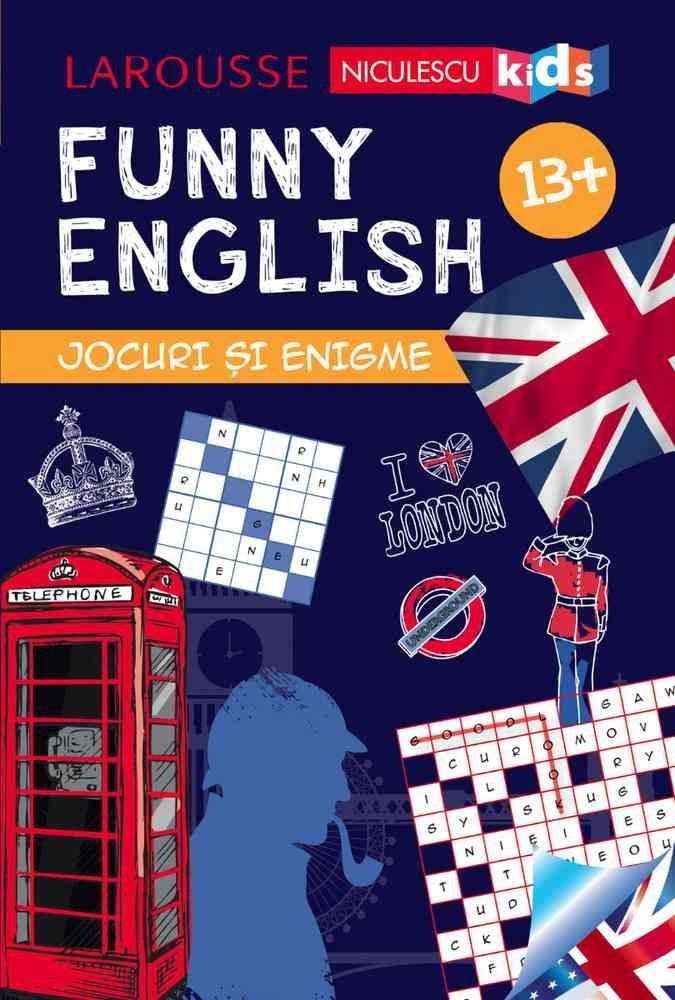 FUNNY ENGLISH. Jocuri și enigme 13+