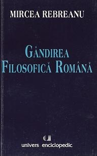 Gandirea filosofica romana - Introducere in spiritualitatea Europei federale