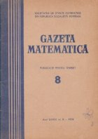 Gazeta Matematica, Seria B, August 1974