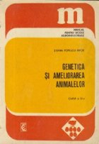 Genetica si ameliorarea animalelor, Clasa a X-a - Manual pentru liceele agroindustriale