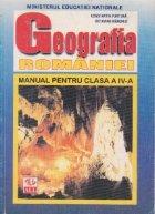 GEOGRAFIA ROMANIEI. MANUAL PENTRU CLASA a IV-a (LIMBA MAGHIARA)