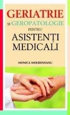 Geriatrie și geropatologie pentru asistenți medicali