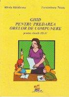 Ghid pentru predarea orelor de compunere pentru clasele III-IV