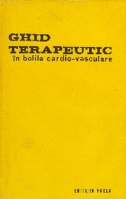Ghid terapeutic in bolile cardio-vasculare