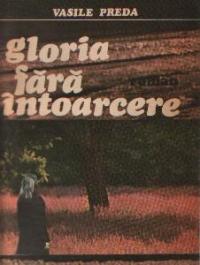 Gloria fara intoarcere - Roman