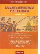 Gramatica limbii romane pentru examene. Volumul II. Grile tematice, explicate si comentate. Editia 2020