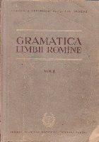 Gramatica Limbii Romane, Volumul I - Vocabularul, Fonetica si Morfologia
