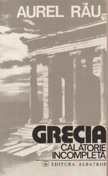 Grecia - Calatorie incompleta