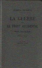 La Guerre sur Le Front Occidental - Etude strategique - 1914 - 1915 (cinquieme mille)