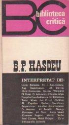 B.P.Hasdeu interpretat de...