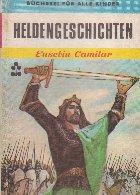 Heldengeschinchten (Povestiri eroice - lb germana)